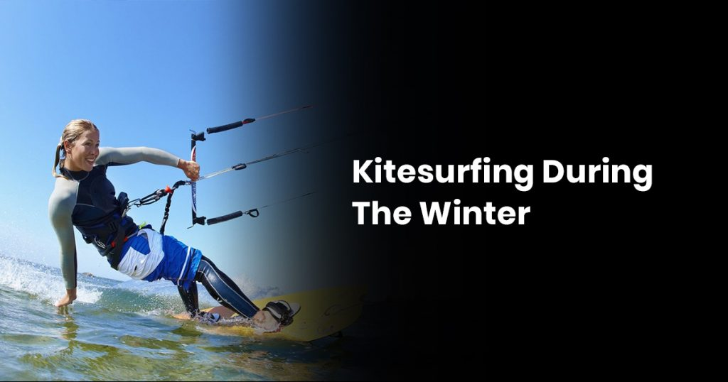 Kitesurfing During The Winter