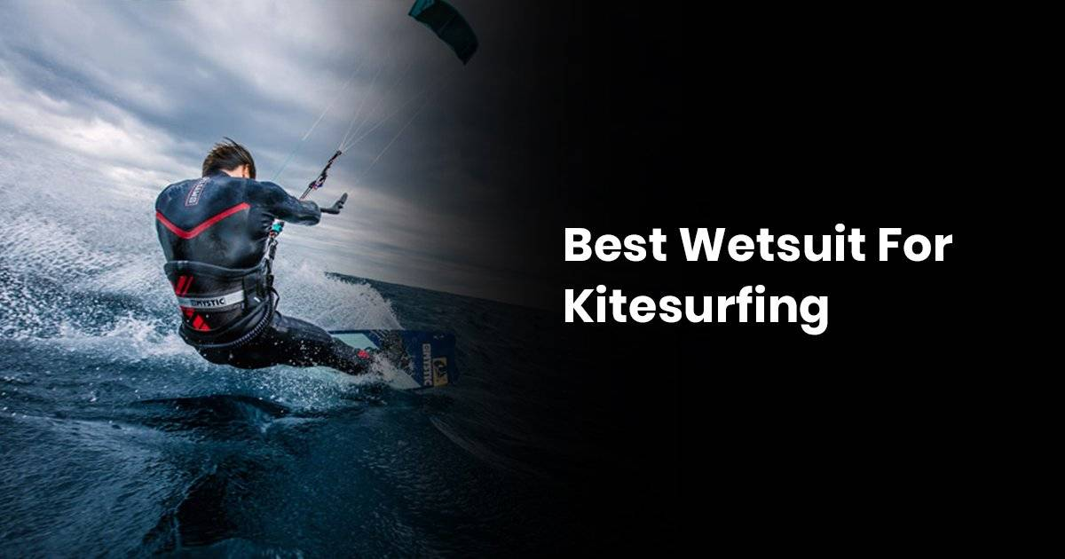 Best Wetsuit For Kitesurfing