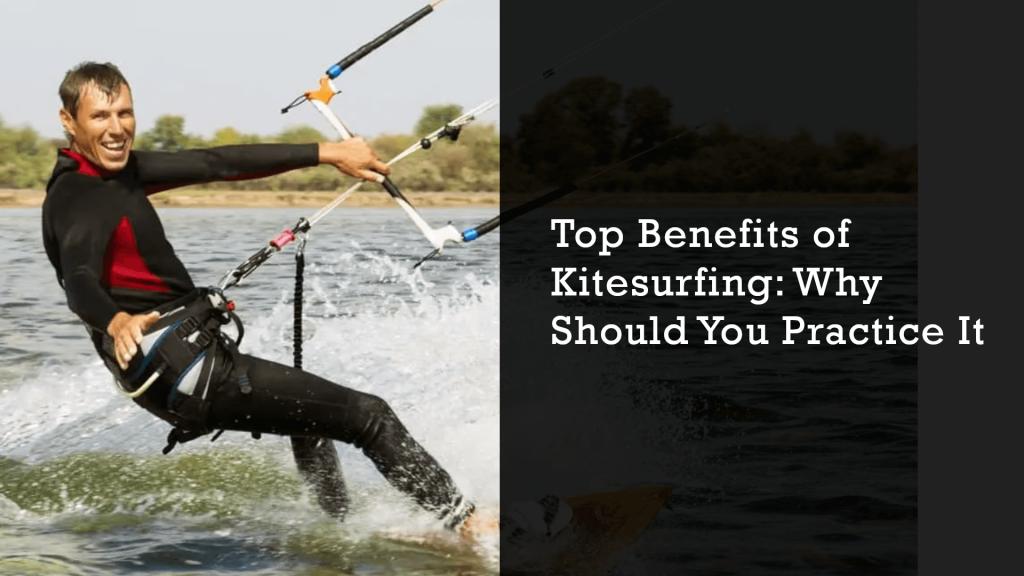 kitesurfing benefits